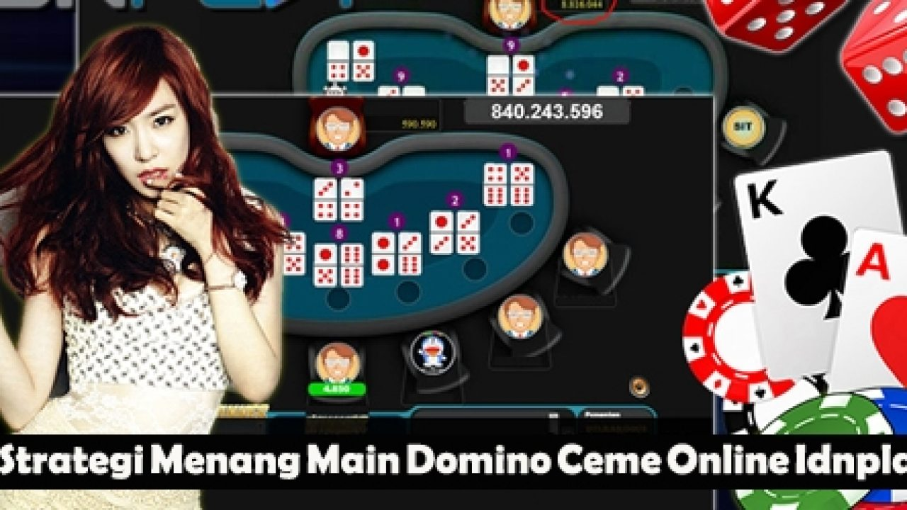 5 strategi menang main domino ceme online idnplay